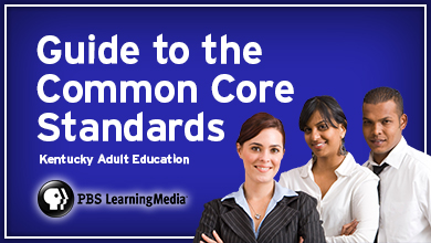 Guide to the Common Core Standards