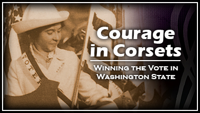 Courage in Corsets: the Struggle to Vote