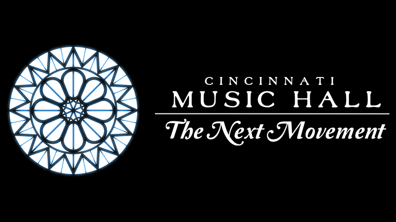Cincinnati Music Hall: The Next Movement