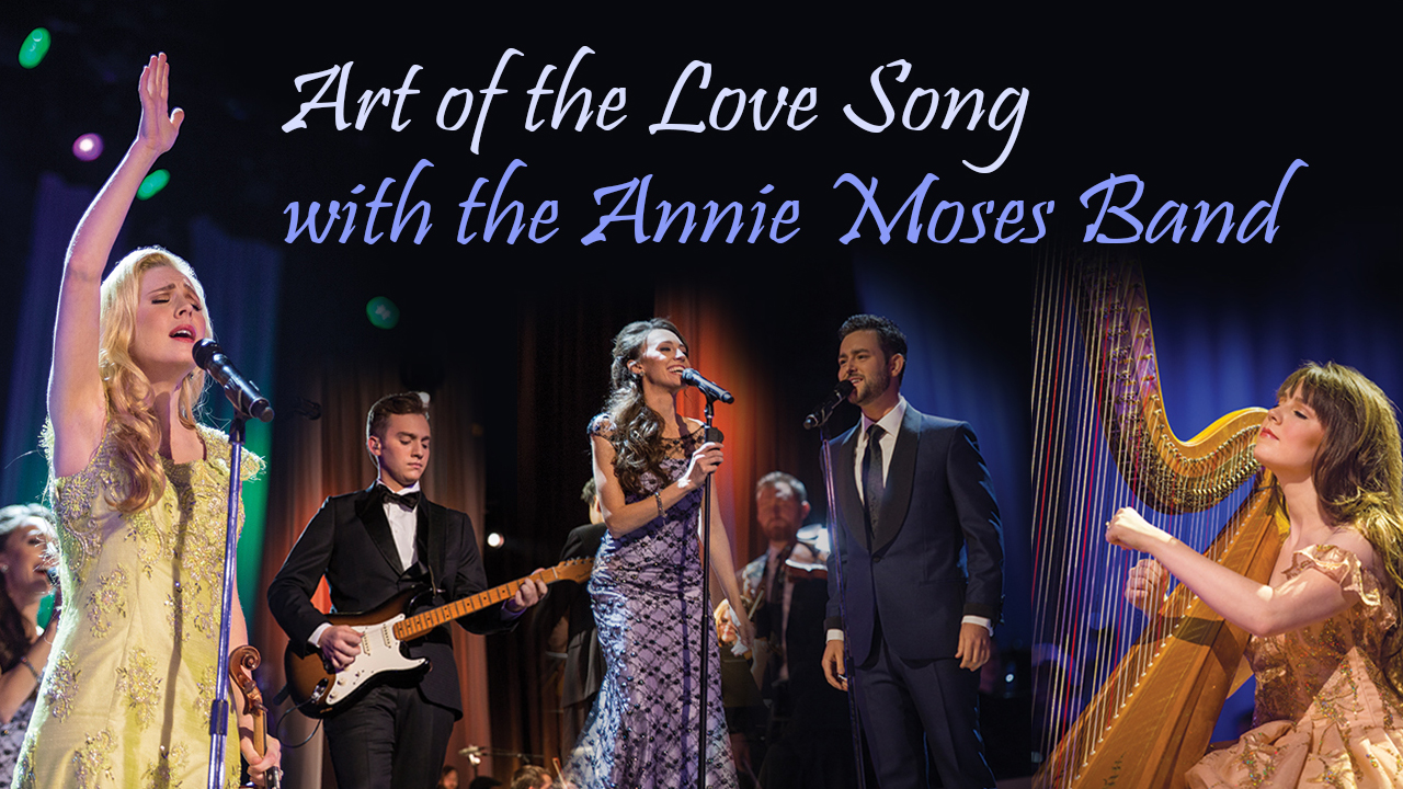 Art of the Love Song with the Annie Moses Band