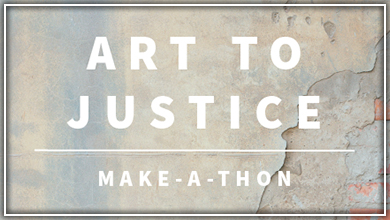Art-to-Justice Make-a-Thon