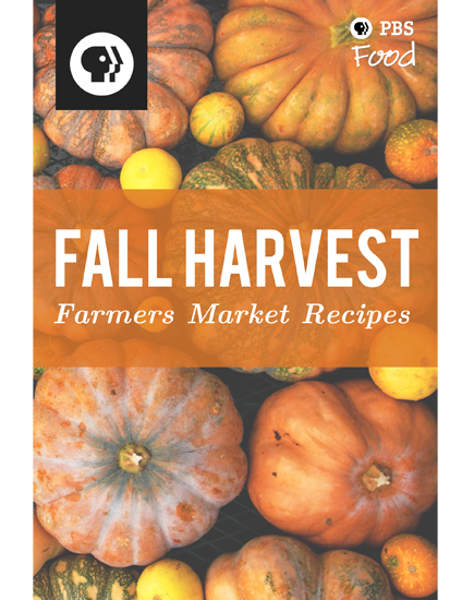Farmers Market Tips and Recipes: Fall Harvest