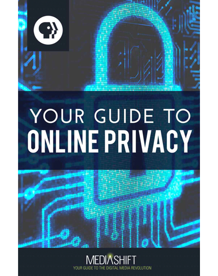 Your Guide to Online Privacy