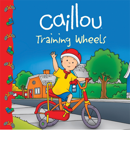 Caillou: Training Wheels (Clubhouse series)