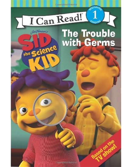 The trouble with germs sid the science kid series