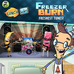 PBS KIDS Presents: Freezer Burn - Freshest Tunes