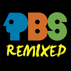 PBS Remixed