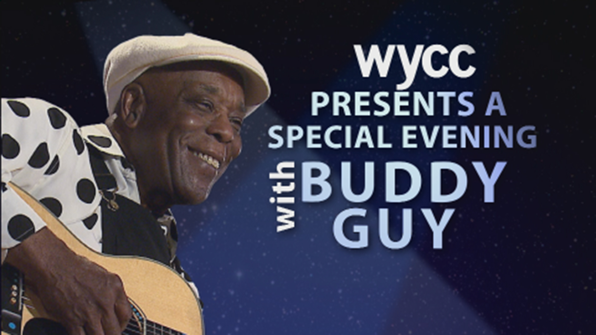 A Special Evening with Buddy Guy