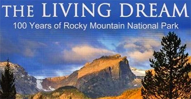 100 YEARS OF ROCKY MOUNTAIN NATIONAL PARK