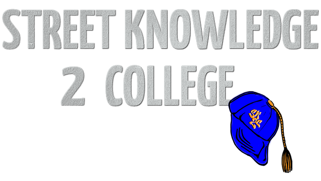Street Knowledge 2 College