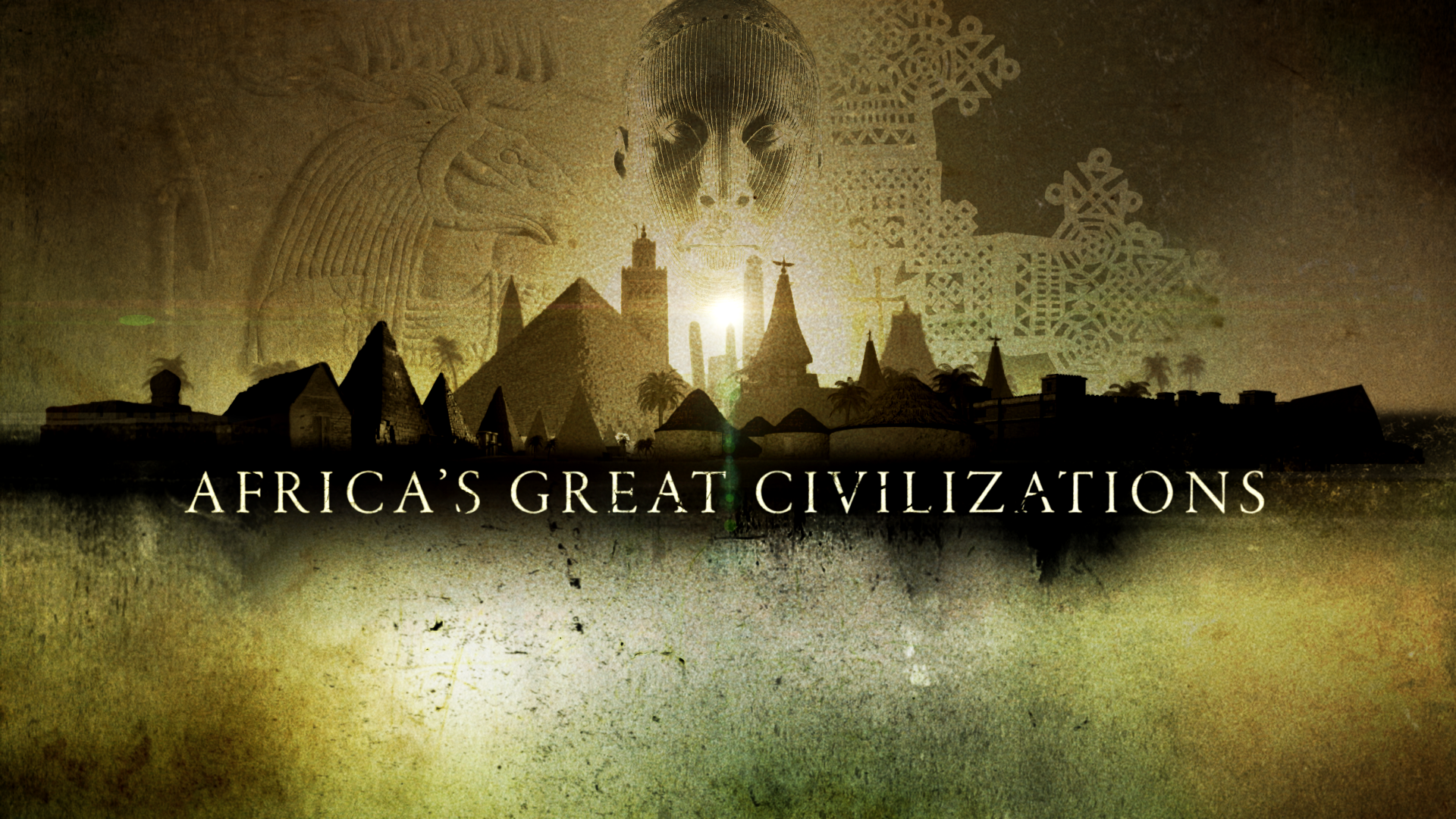 Africa's Great Civilizations-Origins, The Cross and the Crecent