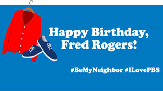 Happy Birthday Fred Rogers