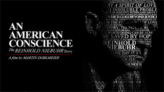 An American Conscience: The Reinhold Neibuhr Story