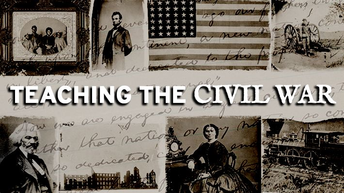 Teaching the Civil War