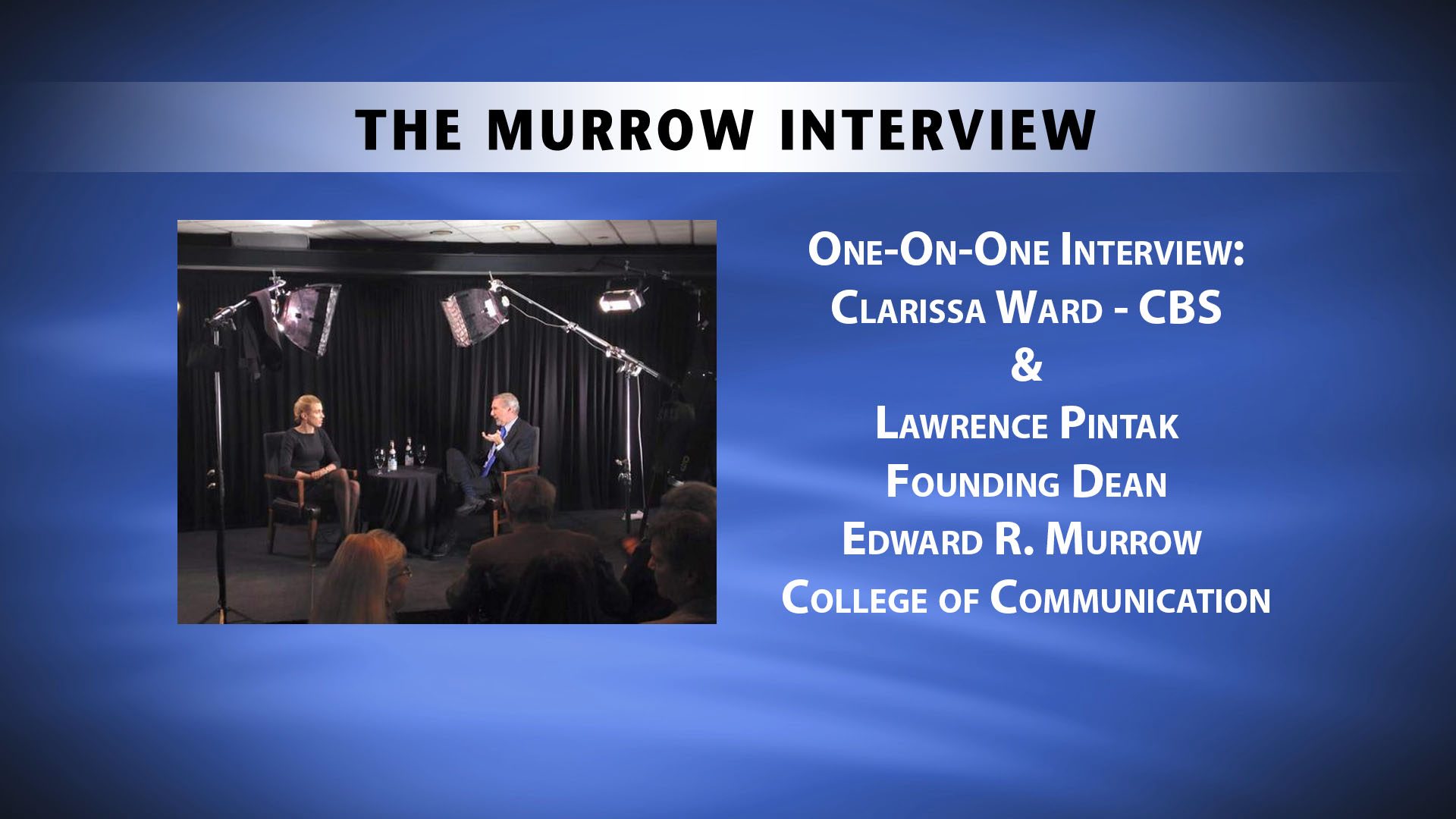 Murrow Interview: Clarissa Ward