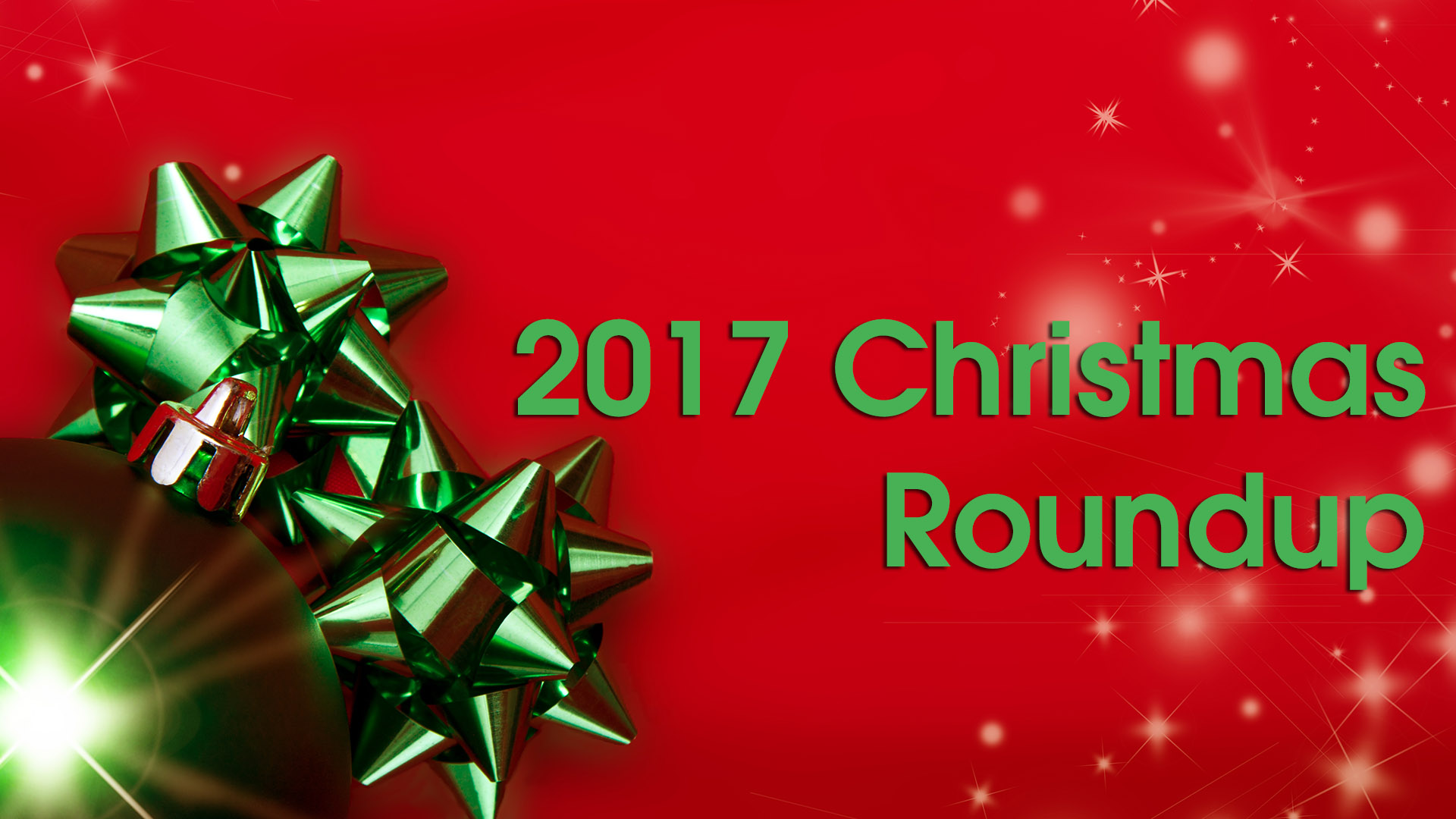 Christmas Roundup 2017: Your daily guide to holiday events for the entire season