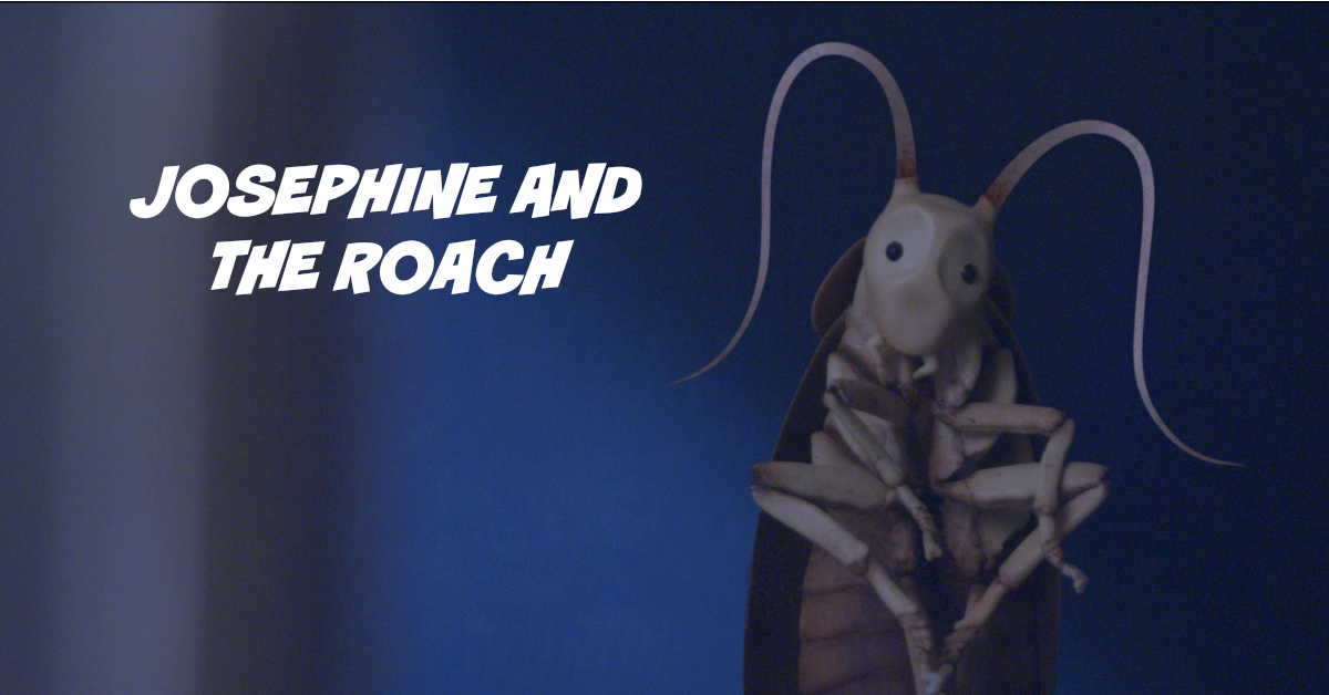 Josephine and the Cockroach