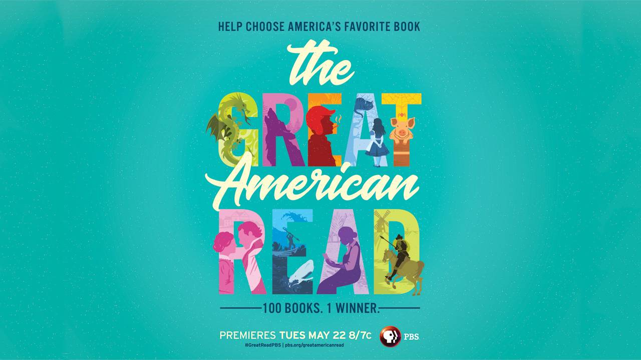 THE GREAT AMERICAN READ, a New Multi-Platform PBS Series, Reveals List of America's 100 Favorite Novels