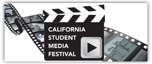 The California Student Media Festival
