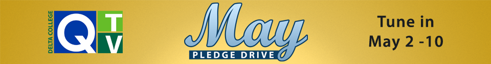 Q-TV May Pledge Drive. Tune in May 2-10.