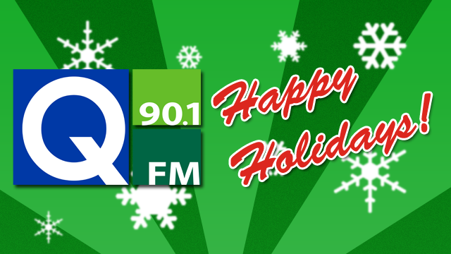 Happy Holidays from Q-90.1 FM