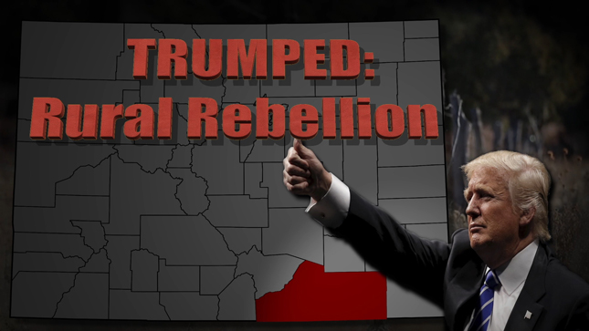 WATCH NOW: Insight - Trumped: Rural Rebellion