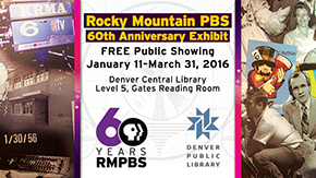 Rocky Mountain PBS Turns 60!