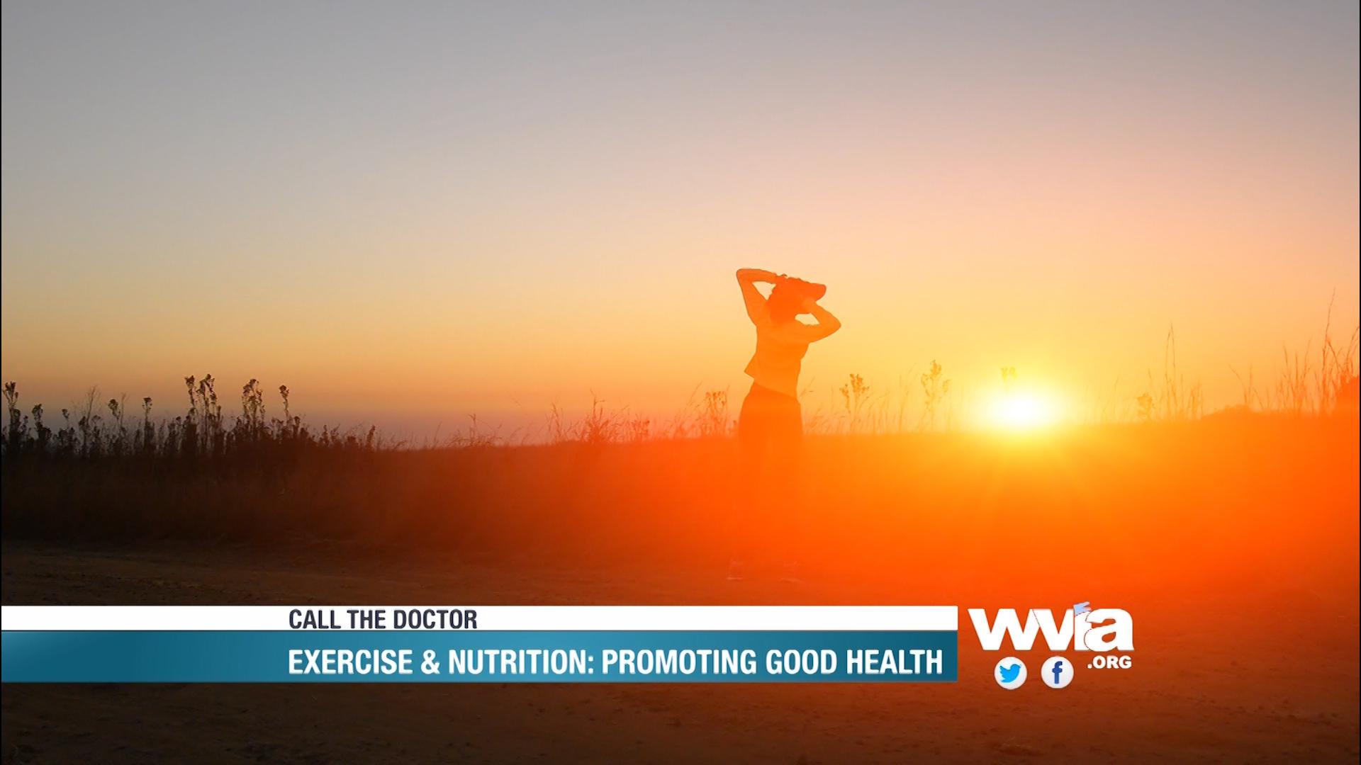 Call the Doctor - Exercise & Nutrition: Promoting Good Health