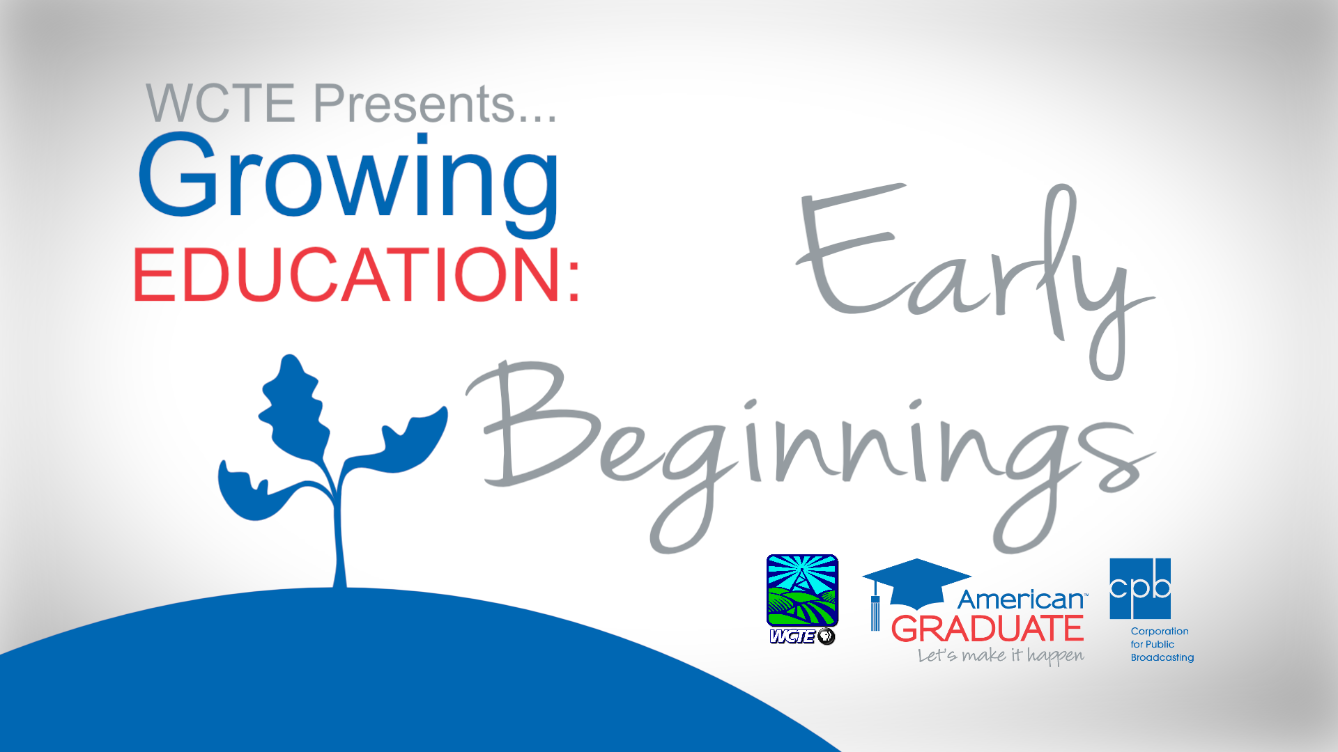 Growing Education: Early Beginnings