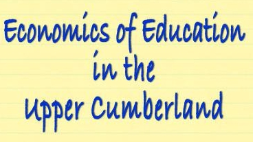 Economics of Education in the Upper Cumberland