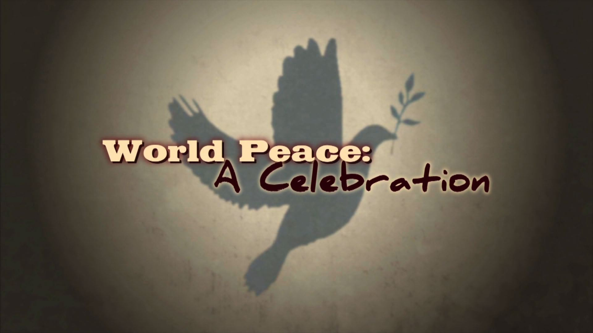 World Peace: A Celebration