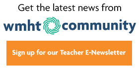 Sign-up for WMHT Teacher E-Newsletter