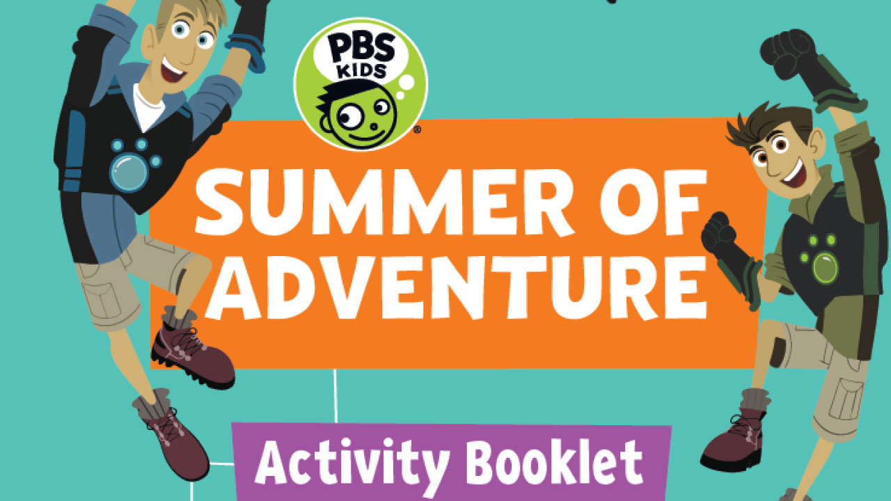PBS KIDS Summer of Adventure Activity Booklet (PDF)