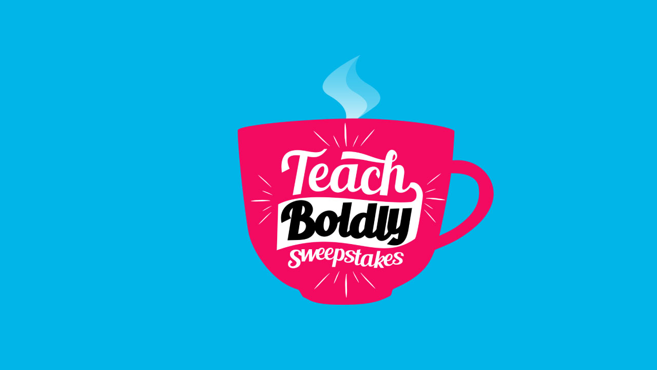 Teach Boldly Sweepstakes