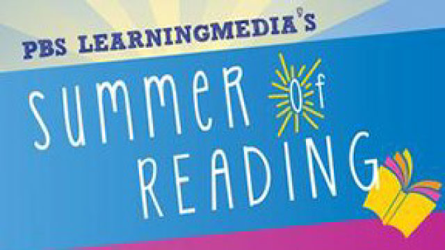 PBS LearningMedia Summer of Reading