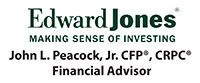 Edward Jones, John Peacock, Jr., CFP, CRPC