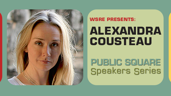 Alexandra Cousteau - Public Square Speakers Series