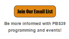 Join the PBS39 Email List