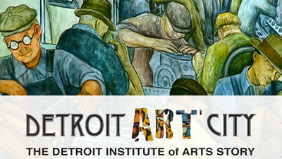 Detroit Art City: The Detroit Institute of Art Story