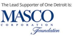 The lead supporter of One Detroit is Masco Corporation Foundation