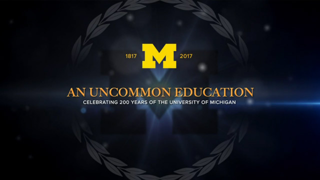 An Uncommon Education: 200 Years of University of Michigan