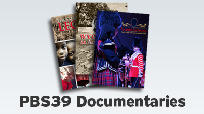 PBS39 Local Documentaries