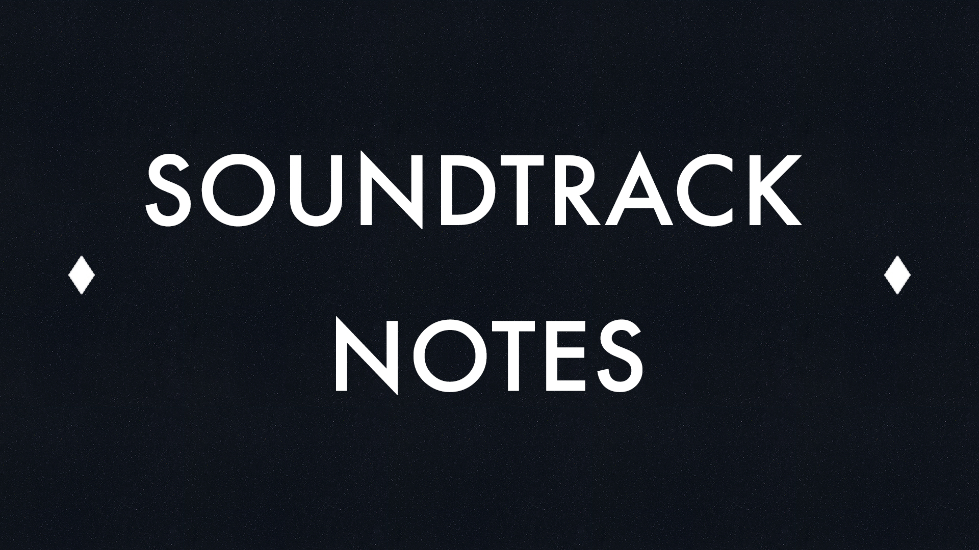 Soundtrack Notes