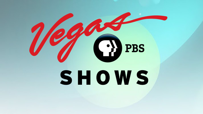 Vegas PBS Shows