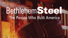 Bethlehem Steel the People Who Built America