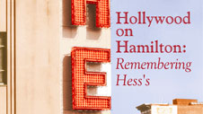 Hollywood On Hamilton: Remembering Hess's