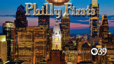 Philly Firsts