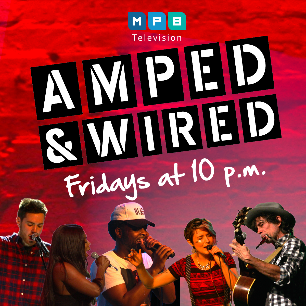 Watch Amped & Wwired, Fridays, at 10PM on MPB TV.