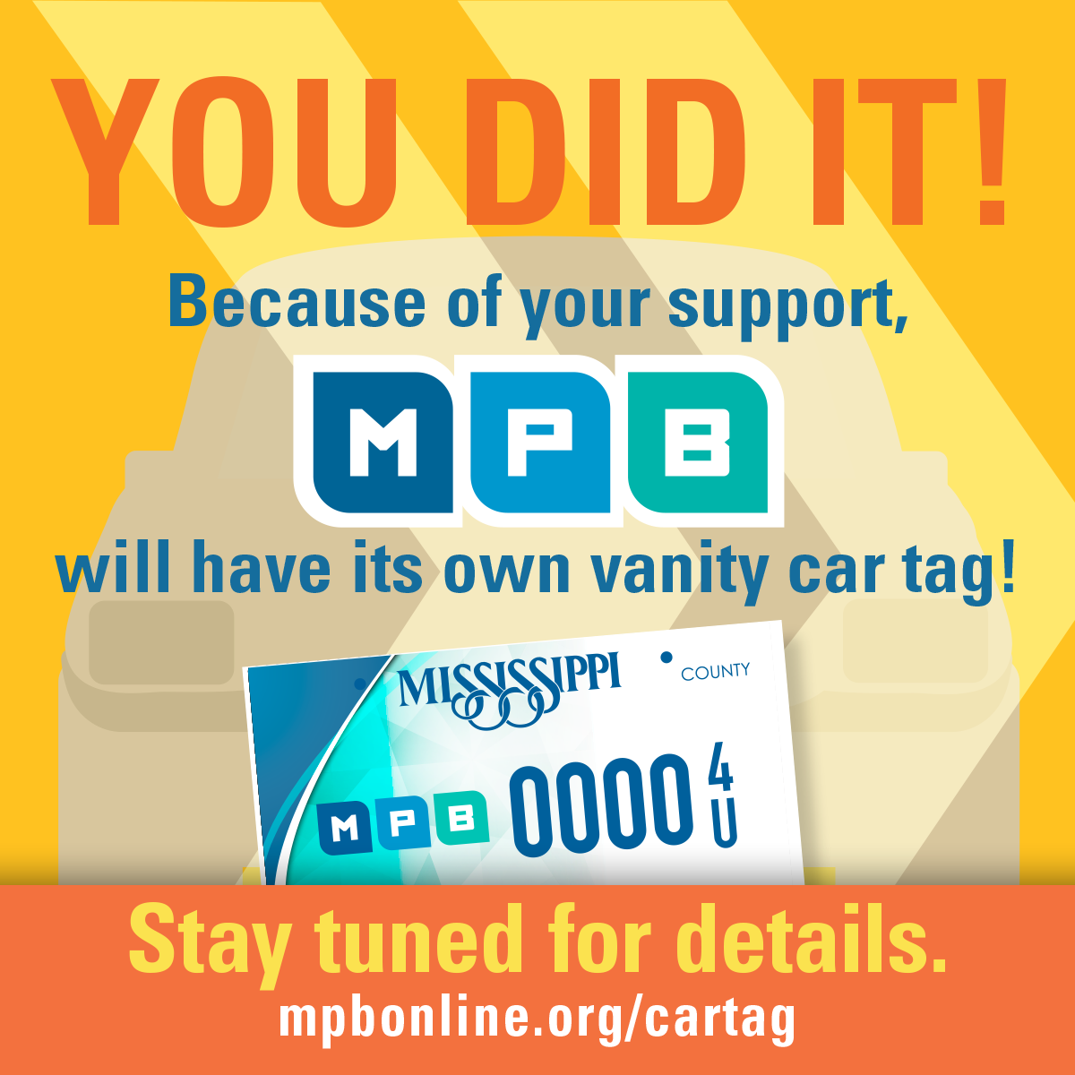 Thank you! MPB is officially getting a car tag.  Find Out More.