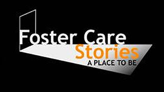 Foster Care Stories